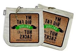 My Big Fat Organic Nut  Sacks. Set of 2 Bags  Commercial Qua
